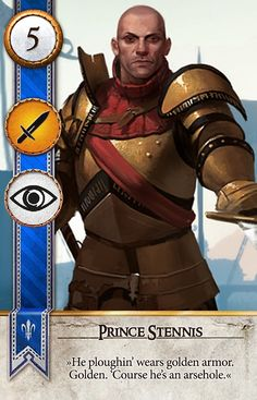 Prince Stennis (Gwent Card) - The Witcher 3: Wild Hunt