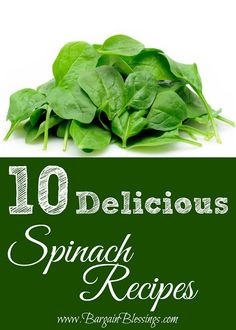 "Using the Garden Veggies: Check out these 10 delicious ""Best of Pinterest"" Spinach Recipes! #recipes #summer"