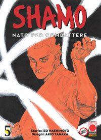 Shamo.  (1998 - ongoing),   Akio Tanaka - Izo Hashimoto