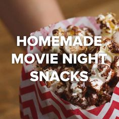 Snacks for your next movie night!