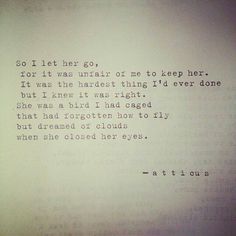 So I let her go..