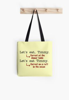 Funny Punctuation Grammar Humor Tote Bag Love funny quotes and inspirational quotes about wine & champagne? ArtyQuote Canvas Art & Apparel was made for you!Check out our canvas art, prints & apparel in store, click that link ! Disney Canvas Art, Disney Princess Movies, Disney Princesses, Grammar Humor, Twisted Humor, Punctuation, English Teachers, Printed Tote Bags, Text Design