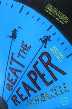 Beat The Reaper by John Bazell