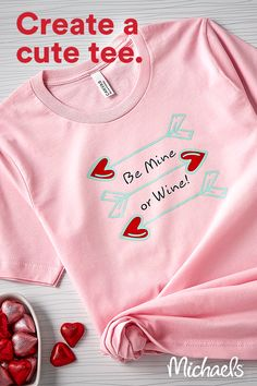 Make this cute and funny T-shirt to wear throughout the Valentine's season or turn it into a DIY gift!