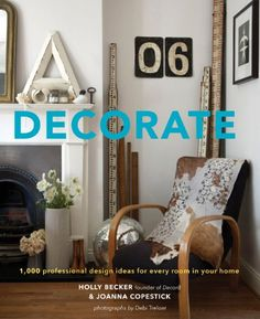 Decorate: 1,000 Professional Design Ideas for Every Room in Your Home von Holly Becker http://www.amazon.de/dp/0811877892/ref=cm_sw_r_pi_dp_Uup7tb0RHEHZR