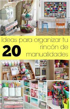 Organizar nuestros materiales y espacio para manualidades puede ser todo un desafío... estas ideas hermosas les servirán para hacerlo y disfrutar del proceso!
