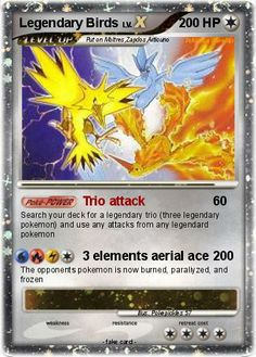 realistic legendary pokemon | Pokémon Legendary Birds 45 45 - Trio attack - My Pokemon Card