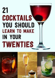 21 Cocktails You Should Learn To Make In Your Twenties | yay I know most of these