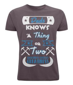 Fathers day dads know things T-shirt You Are The Father, Funny Tshirts, Fathers Day, Dads, Mens Tops, T Shirt, Clothes, Women, Supreme T Shirt
