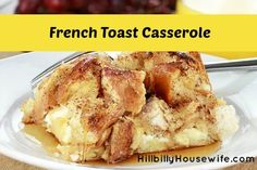 Easy French Toast Casserole | Hillbilly Housewife