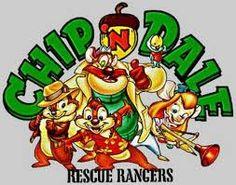 Chip n Dale Rescue Rangers  omg Jess! Inside joke :)