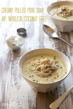 Creamy Pulled Pork Soup (AIP, Whole30, Paleo, Coconut Free)