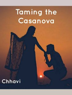 Taming the Casanova novel is a romance story, written by ChhaviGupta5. Read Taming the Casanova novel full story online on Bravonovel. Sahil is a very handsome man and is a certified Casanova who loves to flirt with every girl around. Girls are falling for him evey now and then. While he doesn't do love. All he wants is pure flirting and one night stands with no stings attached.Sahil is hiding something, he did, to get out of a situation. ...