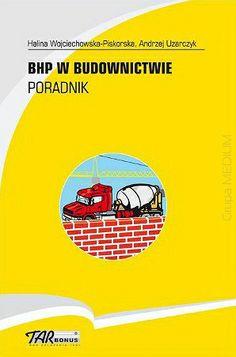 BHP w budownictwie. Poradnik  http://www.ksiegarniatechniczna.com.pl/bhp-w-budownictwie-poradnik.html #bhp #budowa #budowadomu
