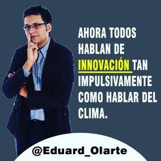Ahora todos hablan de #innovación tan impulsivamente como hablar del clima. http://bit.ly/1QpqHG6 #marketingdivergente #marketing #marketingcolombia#estrategiademercadeo#mercadeocolombia #marketingoutsourcing #FelizMiercoles