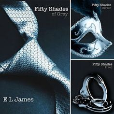 Fifty Shades of Grey, Darker, Freed. Read all three books. Great read!!