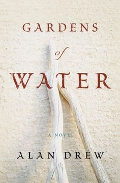 Gardens of Water: A Novel:Amazon:Kindle Store