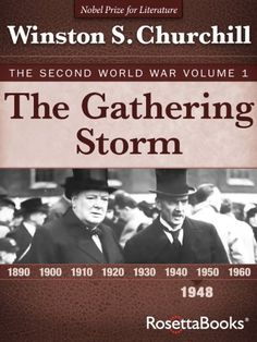 The Gathering Storm: The Second World War, Volume 1 (Winston Churchill World War II Collection) by Winston Churchill - (This entire collection (6 volumes) is on for $2.99 each on Kindle as of 1/24/15)