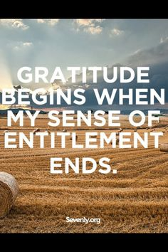 Gratitude begins when my sense of entitlement ends.  Thank you Lord for all You have provided & for all the Blessing You still have to give to me. I accept Your Love & Blessings with a grateful heart & a giving spirit. #thankyouLord #jevel #jevelinc