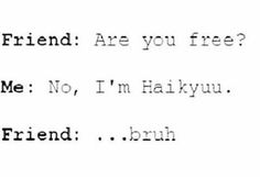 #anime #haikyuu #otaku #otakulife #meme #funny