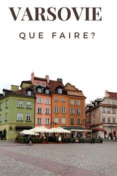 Que faire à Varsovie, Pologne Week End En Europe, Voyage Europe, Tips & Tricks, Blog Voyage, Krakow, Warsaw, Prague, Travel Style, Poland