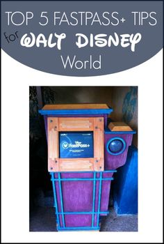 Tips for Using the New FastPass System at Walt Disney World :: Top 5 FastPass+ Tips for Walt Disney World