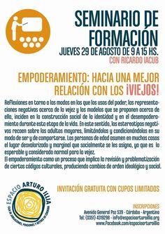 """Seminario de Formación """"Empoderamiento: hacia una mejor relación con los viejos"""", a cargo del especialista Ricardo Iacub."""