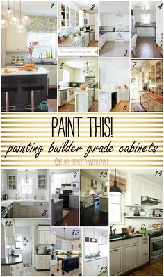 Top Tutorials on How To Paint Builder Grade Kitchen (or Bathroom) Cabinets
