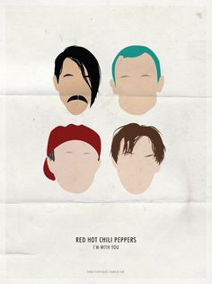 RED HOT CHILI PEPPERS MINIMALIST POSTERS → I'M WITH YOU ERA