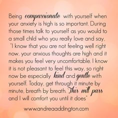 Being compassionate with yourself when your anxiety is high is so important....