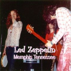 Led Zeppelin - Memphis Tennessee (April 17, 1970 at The Mid-South Coliseum, Memphis, Tennessee)
