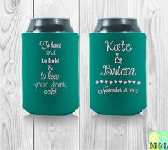 To Have And To Hold Customized Wedding Coolies by MintandLemon Wedding Koozies, Party Favors, Hold On, Cool Designs, Naruto Sad, Princess Party Favors, Wedding Keepsakes, Party Gifts