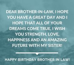 Quotes for success of brother birthday wishes for brother in law to Birthday Wishes For Brother, Best Birthday Wishes, Happy Birthday Quotes, Brother Quotes, Husband Quotes, Cute Quotes, Funny Quotes, Best Of Wishes, Single Mom Quotes