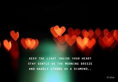 Keep the Light in your Heart