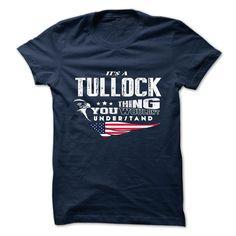 SunFrogShirts cool  TULLOCK - Top Shirt design Check more at http://tshirtdesiggn.com/camping/best-tshirt-name-origin-tullock-top-shirt-design.html