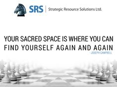 Your sacred space is where you can find yourself again and again. - Joseph Campbell