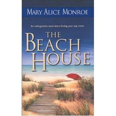 The Beach House by Mary Alice Monroe.  (Stories about the Charleston, South Carolina low country)