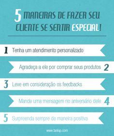 5 maneiras de fazer seu cliente se sentir especial.