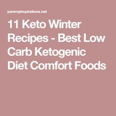 11 Keto Winter Recipes - Best Low Carb Ketogenic Diet Comfort Foods