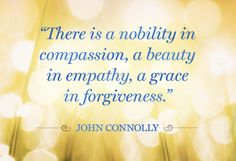 There is nobility in compassion