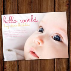 "Photo Baby Announcement, Birth Announcement: PRINTABLE ""Hello World""  etsy.com: ""ScriptivaPaper"""