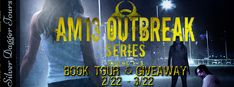 Book Tour + #Giveaway: AM13 Outbreak Series by Samie Sands @SamieSands @SDSXXTours | The Avid Reader
