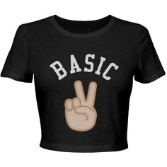 Basic Bitches Rule | Whatever. I'm a basic bitch and I don't care. Trendy basic crop top shirt for the summer. The peace sign emoji lets everyone know you don't care. Be you girl.
