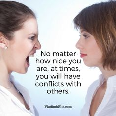 Conflicts happen, but how you deal with them matters most.