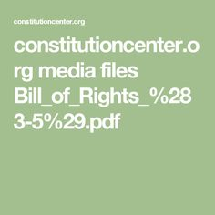 constitutioncenter.org media files Bill_of_Rights_%283-5%29.pdf