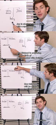 I love Jim explaining that Michael trying to claim any attachment to Jan's baby is nonsense just like most of what Michael does. Of course the way Jim explains it makes you smile. Just like what most of what Jim does. (Excluding almost EVERYTHING Jim did in season 3 with the exception of... Are you free for dinner tonight and ... It's a date. THOSE were PERFECT!)