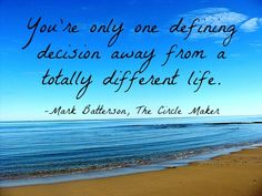 How the little, daily decisions can add up to a changed life over time.
