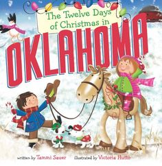 The Twelve Days of Christmas in Oklahoma (The Twelve Days of Christmas in America) by Tammi Sauer