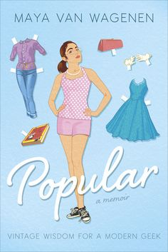 Popular: Vintage Wisdom for a Modern Geek, by Maya Van Wagenen.  15 year-old author found a 1950's guide to popularity and experiments with the recommendations at school with funny, unintended consequences.  Some things still ring true today.  Well written, honest, and charming.  For middle and high school readers.
