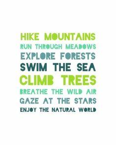 Explore the wilderness quote